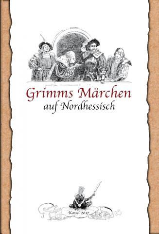 Cover of Grimms Märchen auf Nordhessisch